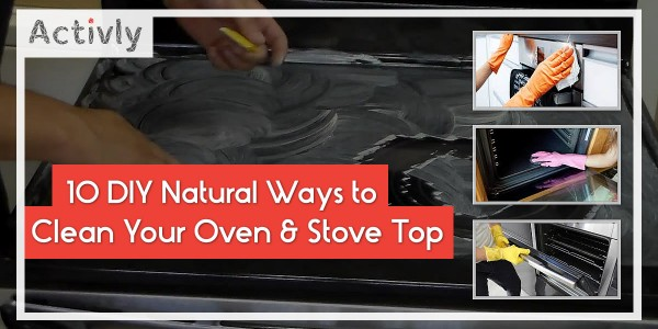 natural ways to clean your oven and stove