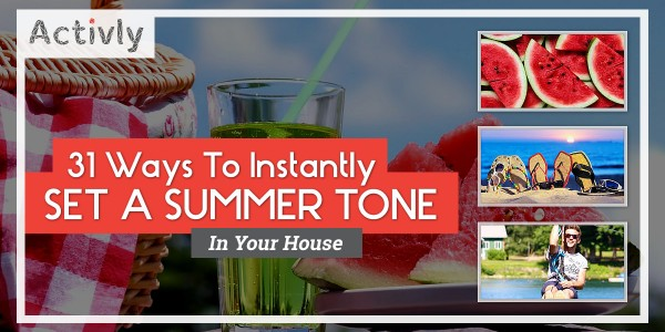 set a summer tone in house