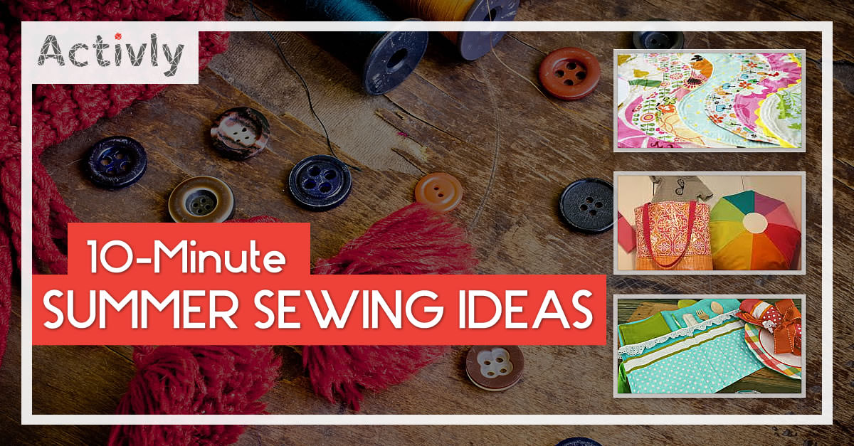 10 minute summer sewing ideas