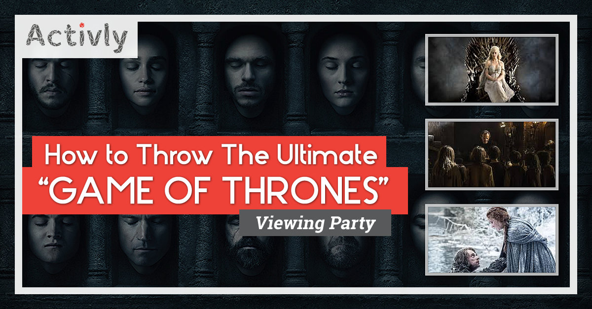ultimate game of thrones viewing party