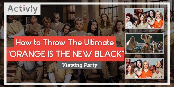 ultimate orange is the new black viewing party